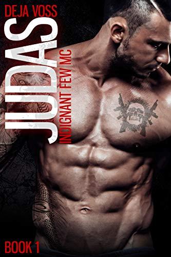 Judas: Indignant Few MC Book 1