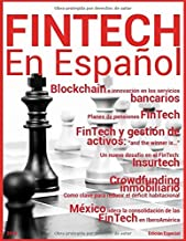FinTech en Español: Edición Especial (Revista Mensual)
