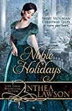 Noble Holidays: Four Sweet Victorian Christmas Novellas (Historical Delights)