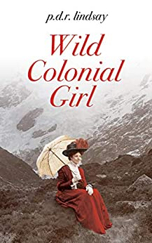 Book cover image for Wild Colonial Girl