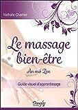 Le massage bien-être - An mo Zen - Guide visuel d'apprentissage