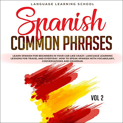Spanish Common Phrases: Vol 2 audiobook cover art