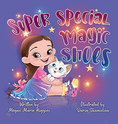 Compare Textbook Prices for Super Special Magic Shoes  ISBN 9781737593607 by Higgins, Megan,Shamolina, Daria