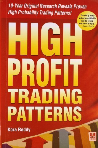 High Profit Trading Patterns by Kora Reddy (2012-04-30)
