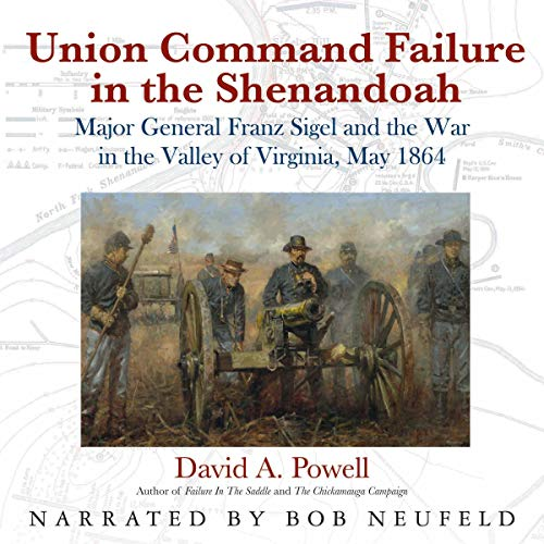 Union Command Failure in the Shenandoah audiobook cover art