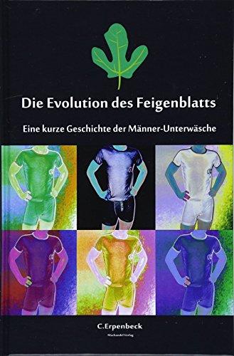Die Evolution des Feigenblatts: Eine kurze Geschichte der Männer-Unterwäsche