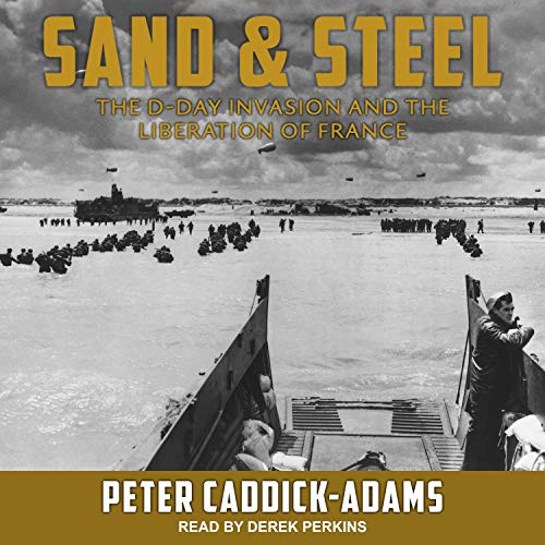 Sand and Steel Audiobook By Peter Caddick-Adams cover art