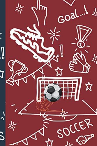 goal...! soccer: cahier de note /100 pages/cadeau pour les passionnées de foot/ journal intime/notebook/ carnet de voyage/ bullet journal