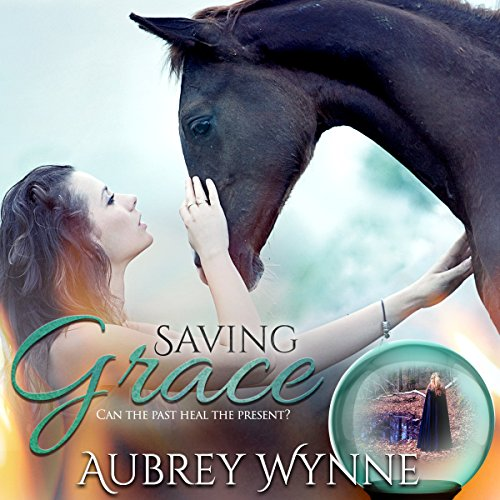 Saving Grace Audiobook By Aubrey Wynne cover art