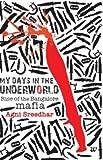 My Days In The Underworld - Rise Of The Bangalore Mafia: 1