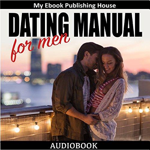 Dating Manual for Men audiobook cover art