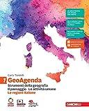 GeoAgenda. Con Le regioni italiane. Per la Scuola media. Con e-book. Con espansione online. Strumenti della geografia. Il paesaggio. Le attività umane (Vol. 1)