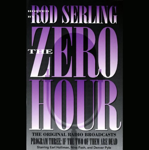 The Zero Hour, Program Three audiobook cover art