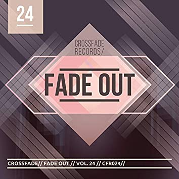 Fade Out 24