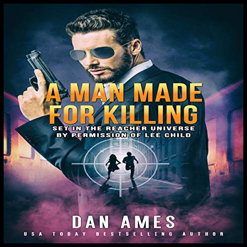A Man Made for Killing Audiobook By Dan Ames cover art