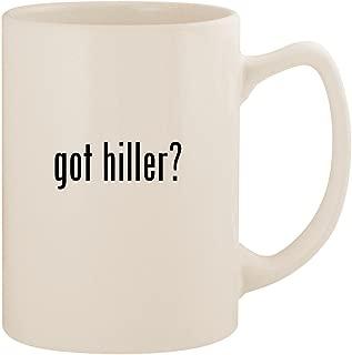 got hiller? - White 14oz Ceramic Statesman Coffee Mug Cup