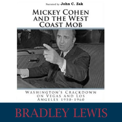 Mickey Cohen and the West Coast Mob audiobook cover art
