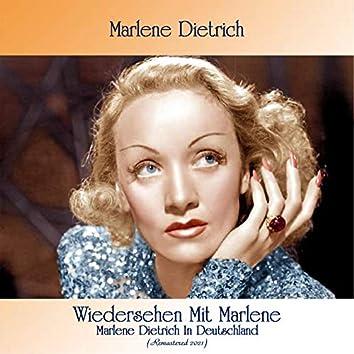 Wiedersehen Mit Marlene - Marlene Dietrich In Deutschland (Remastered 2021)
