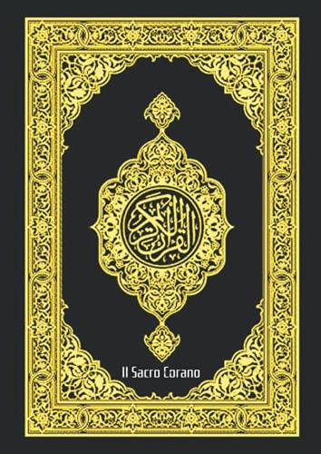 Il Sacro Corano La Bibbia per i musulmani corano in italiano Annotato: Il Sacro Corano traduzione interpretativa in italiano facile e chiaro da ... Bibbia per i musulmani corano traslitterato
