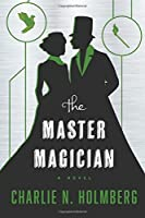 The Master Magician (The Paper Magician Series) by Charlie N. Holmberg(2015-06-02)