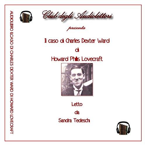 Il caso di Charles Dexter Ward | H. P. Lovecraft