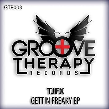 Gettin Freaky EP