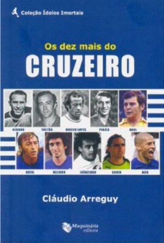 Os Dez Mais Do Cruzeiro
