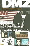 DMZ, Tome 2 - Le corps d'un journaliste