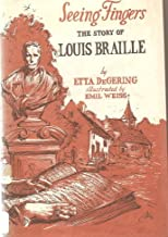 Seeing Fingers   The Story of Louis Braille