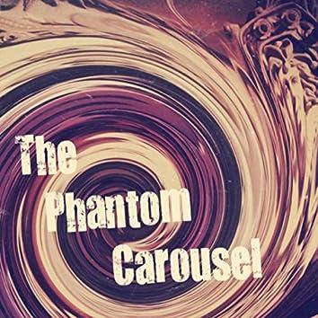 The Phantom Carousel