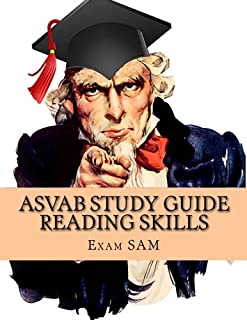 ASVAB Study Guide - Reading Skills: Reading Skill Preparation & Strategies and Paragraph Comprehension Practice Tests for the ASVAB Test and AFQT
