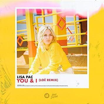 You & I (Loé remix)