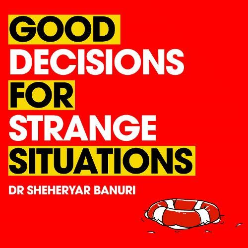Good Decisions for Strange Situations cover art