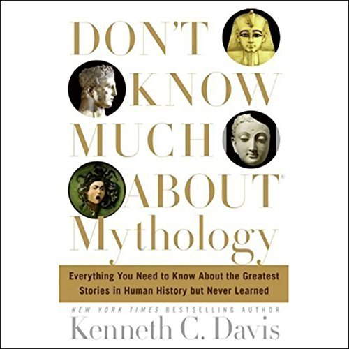 Don't Know Much About Mythology  audiobook cover art