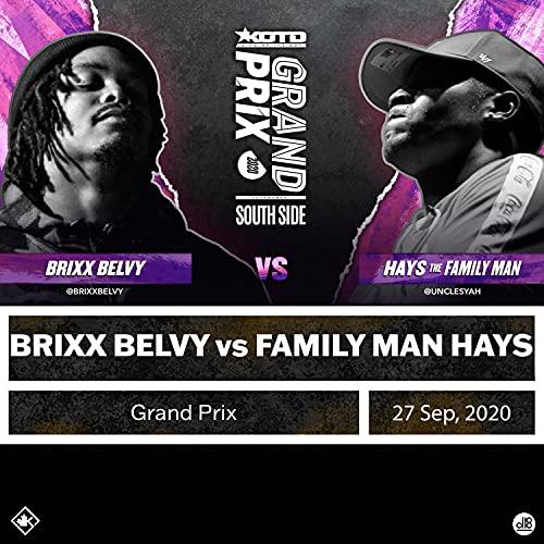 Brixx Belvy vs Family Man Hays (Grand Prix, South Round)