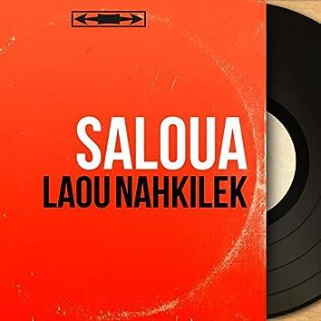 Laou Nahkilek (Mono Version)