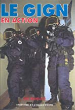 LE GIGN EN ACTION (French Edition)