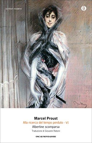 Albertine scomparsa (Alla ricerca del tempo perduto Vol. 6)