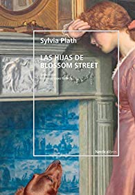 Las hijas de Blossom street par Sylvia Plath