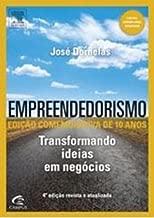 Empreendedorismo - Transformando Ideias em Negócios de José Dornelas pela Elsevier; Campus (2012)
