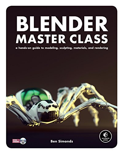 Blender Master Class: A Hands-On Guide to...