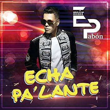 Echa Pa' Lante