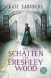 Die Schatten von Freshley Wood: Laetitia Rodd's zweiter Fall (Laetitias viktorianische Ermittlungen, Band 2)