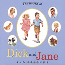 The World of Dick and Jane and Friends