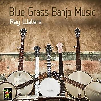 Blue Grass Banjo Music