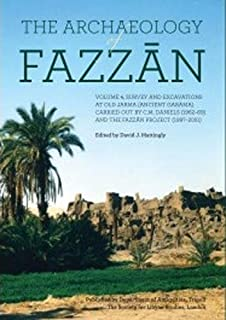 The Archaeology of Fazzan, Vol. 4: Excavations at Old Jarma (Ancient Garama) (Society for Libyan Studies Monograph) (English and Arabic Edition)