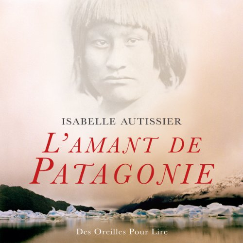 L'amant de Patagonie  audiobook cover art