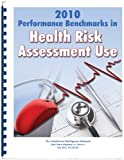 2010 Performance Benchmarks in Health Risk Assessment Use