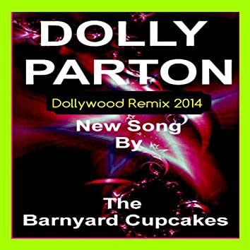 Dolly Parton (Dollywood Remix)