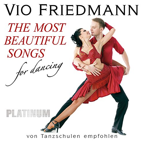 The Most Beautiful Songs For Dancing - Platinum